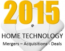 Home-Tech Mergers, Acquisitions, IPOs, Investments, Shakeups, Deals of 2015
