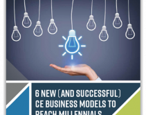 6 New (And Successful) CE Business Models to Reach Millennials