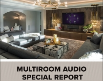 Multiroom Audio Installations Special Report: Exclusive Research