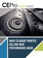 Ways to Boost Profits Selling High Performance Audio