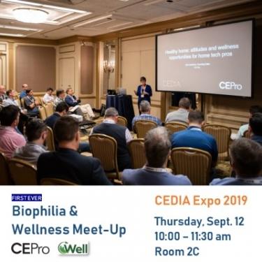 First Ever Biophilia & Wellness Meet-Up Slated for CEDIA Expo 2019 4