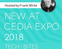 11 Smart-Home Vendors to Present Elevator Pitches at CEDIA Expo 2018 TechBites